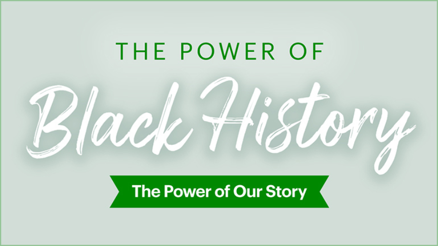 The Power of Black History
